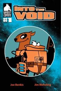 Into the Void Issue 1. By Joe Benkis and Kim Mehsling